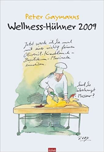 Wellness gutschein comic  Peter Gaymanns Wellness-Hühner 2009: Amazon.de: Peter Gaymann: Bücher