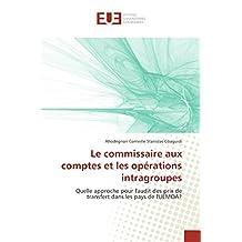 COMMISSAIRE AUX COMPTES ET LES OPERATIONS (LE)
