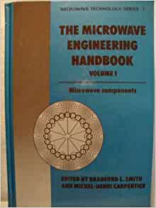The Microwave Engineering Handbook: Microwave Components