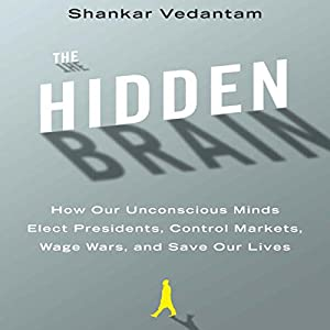 The Hidden Brain by Shankar Vedantam Audiobook Online Free