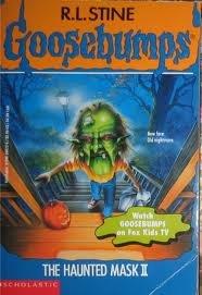 Goosebumps-Haunted Mask II ()