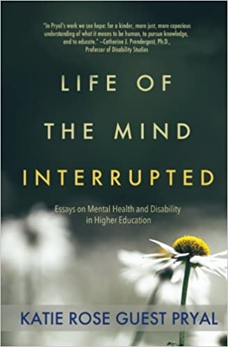 Essay Writing Forums Life Of The Mind Interrupted Essays On Mental Health And Disability In Higher  Education Katie Rose Guest Pryal  Amazoncom Books Mla Format Narrative Essay also Best Essay Writer Life Of The Mind Interrupted Essays On Mental Health And Disability  Essays On Of Mice And Men
