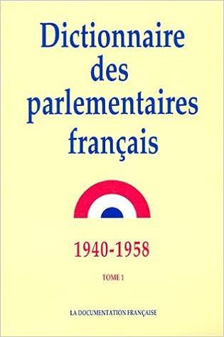 Livres gratuits en ligne Dictionnaire des parlementaires français (1940-1958), tome 1 epub pdf