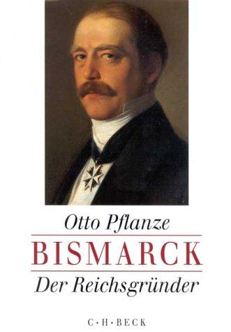 Bismarck, Der Reichsgründer