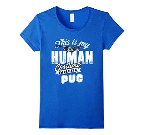 Cheap Halloween Costumes Ideas For College (Womens I'm a Pug Costume Halloween Shirt Funny for Women Men Kids XL Royal Blue)