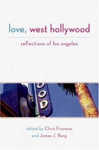 Love, West Hollywood: Reflections of Los Angeles pdf epub