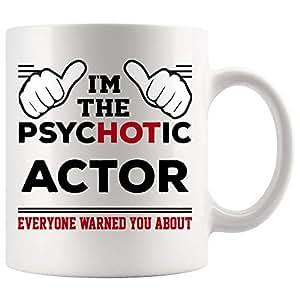 Amazon com: Actor Mug Coffee Best Ever Cup - Hot Psychotic Everyone