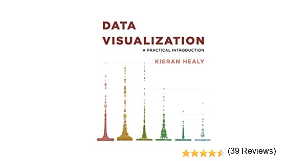 Data Visualization: A Practical Introduction (English Edition ...