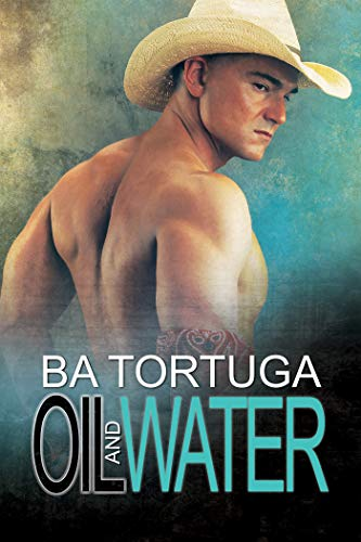 Oil and Water (The Wildcatters Book 1) for sale  Delivered anywhere in USA