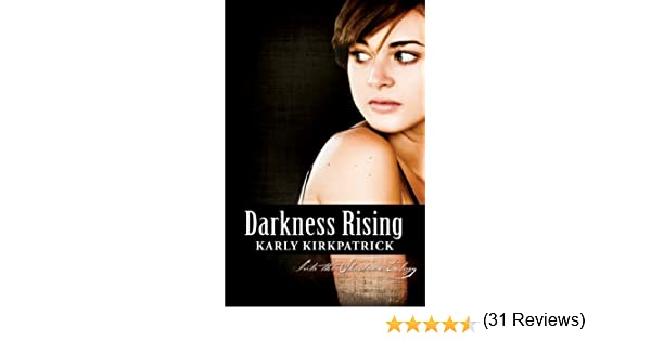 Amazon darkness rising book 2 of the into the shadows amazon darkness rising book 2 of the into the shadows trilogy ebook karly kirkpatrick kindle store fandeluxe Epub