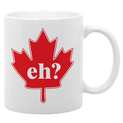 Eh? Canadian Maple Leaf Canada Cup Coffee Mug 11oz.