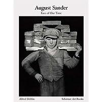 August Sander: Face Our Time, Sixty Portraits of Twentieth-Century Germans
