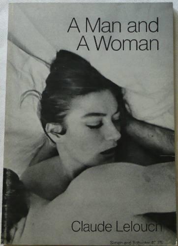 A Man and a Woman: A Film (Modern film scripts)