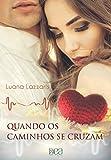 Quando os Caminhos se Cruzam (Portuguese Edition)