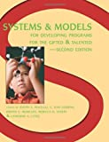 Systems and Models for Developing Programs for the Gifted and Talented, Joseph Renzulli Ph.D., E. Jean Gubbins, 0936386444