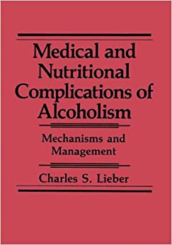 LIEBER MEDICAL AND NUTRITIONAL, : Mechanisms and Management