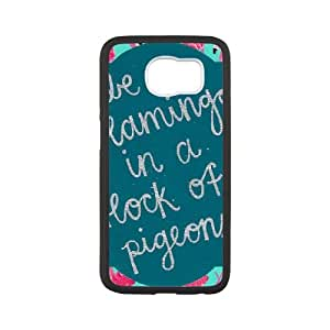 Be A Flamingo In A Flock Of Pigeons Samsung Galaxy S6 Cell Phone Case Black DAVID-140121