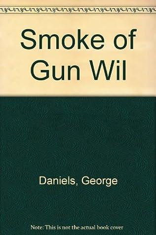 book cover of Smoke of Gun Wil
