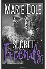 Secret Friends (#JustFriends) Paperback