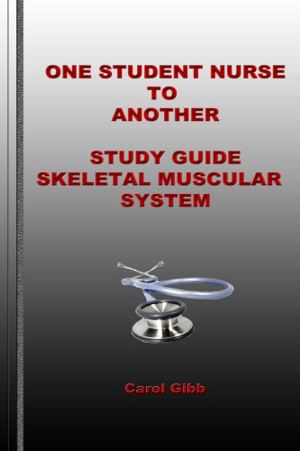 Download One Student Nurse to Another Study Guide Skeletal Muscular System Pdf