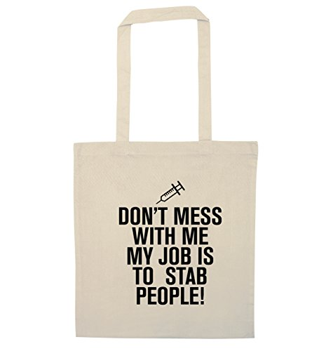 Don't mess with me my job is to stab people tote bag | Flox Creative Natural