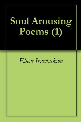 Soul Arousing Poems (1)