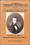 The Adirondack Bridgebuilder from Charleston, Rosemary M. Pelkey, 0925168238