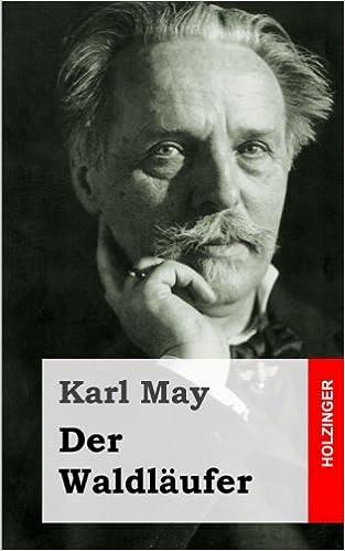 Der Waldläufer (German Edition)