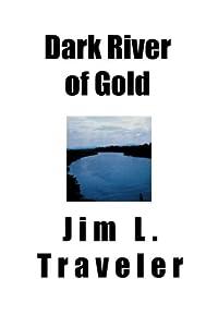 Paperback Dark River of Gold Book