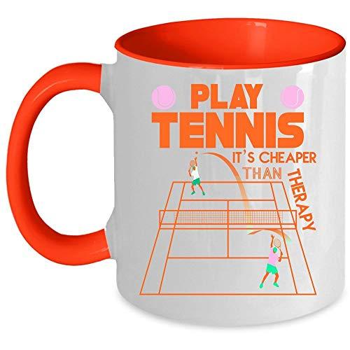 Tennis Player Coffee Mug, Play Tennis It's Cheaper Than Therapy Accent Mug (Accent Mug - Green)
