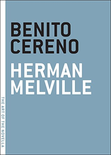 Benito Cereno (The Art of the Novella)
