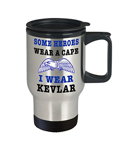Police Travel Mug - Funny Police Officer Gifts - 14oz Stainless Steel Cup - Some Heroes Wear A Cape, I Wear Kevlar - First Responder PD