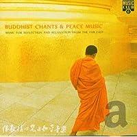 Buddhist Chants and Peace Music
