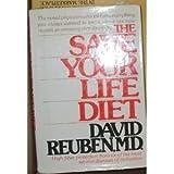 The Save-Your-Life-Diet High-Fiber Cookbook, David Reuben and Barbara Reuben, 0394406486