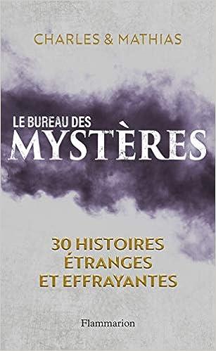 Amazon Fr Le Bureau Des Mysteres 30 Histoires Etranges
