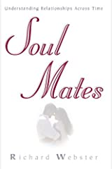 Soul Mates: Understanding Relationships Across Time Kindle Edition