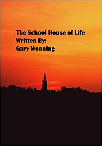 The School House of Life