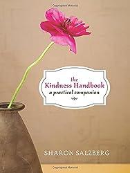 The Kindness Handbook: A Practical Companion