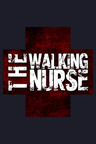 The Walking Nurse: College Ruled Line Paper Blank