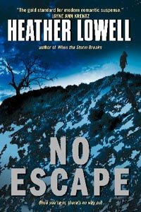 No Escape by [Lowell, Heather]