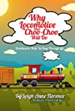 Why Say Locomotive When Choo Choo Will Do