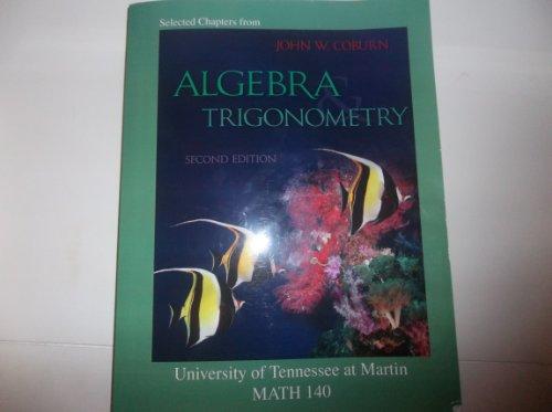 Algebra Trigonometry University of Tennessee at Martin Math 140