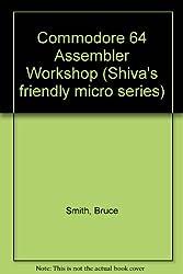 Commodore 64 Assembler Workshop
