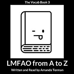 LMFAO from A to Z: The Vocab Book, Series 3