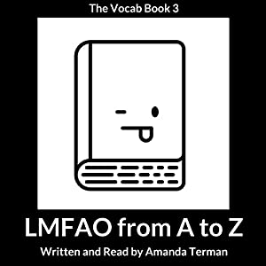 LMFAO from A to Z: The Vocab Book, Series 3 Audiobook