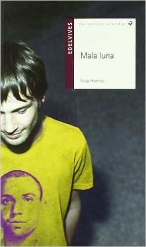 Mala luna / Bad Moon Alandar by Rosa Huertas 2009-09-01: Amazon.es ...