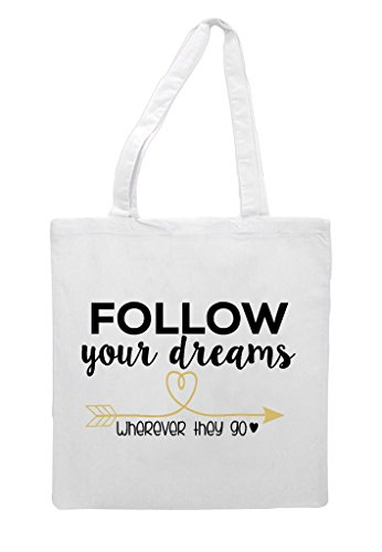 Your White They Tote Dreams Wherever Shopper Bag Follow Go 8wfqF4