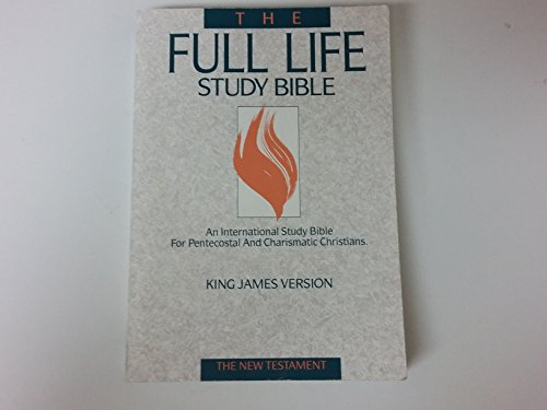 The Full Life Study Bible: King James Version : The New Testament