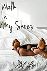 Walk In My Shoes Paperback