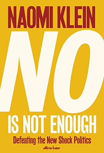No is not enough defeating the new shock politics kindle edition no is not enough defeating the new shock politics by klein naomi audible sample fandeluxe Gallery